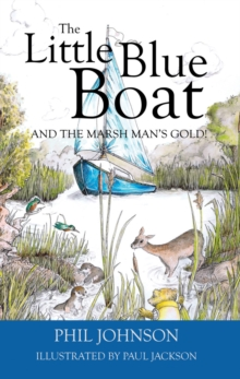 The Little Blue Boat and the Secret of the Broads, Paperback Book