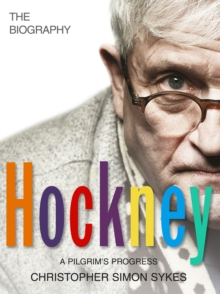 Hockney: The Biography Volume 2, Hardback Book