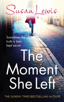 The Moment She Left, Hardback Book