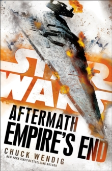 Star Wars: Aftermath: Empire's End, Hardback Book