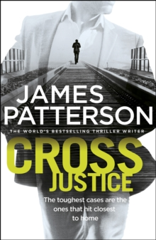 Cross Justice : (Alex Cross 23), Hardback Book