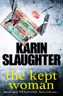 The Kept Woman : (Will Trent Series Book 8), Hardback Book
