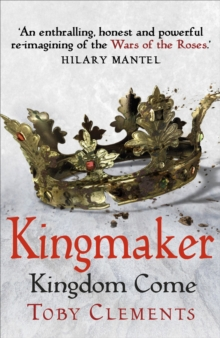 Kingmaker: Kingdom Come : (Book 4), Hardback Book