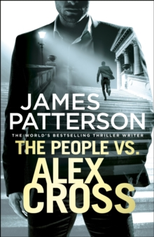 The People vs. Alex Cross : (Alex Cross 25), Hardback Book