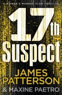 17th Suspect : (Women's Murder Club 17), Hardback Book