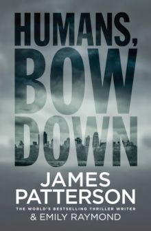 Humans, Bow Down, Hardback Book