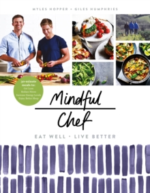 Mindful Chef : The No 1 Healthy Eating Book of 2017, Hardback Book