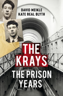The Krays: The Prison Years, Hardback Book