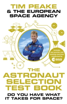 The Astronaut Selection Test Book : Do You Have What it Takes for Space?, Hardback Book