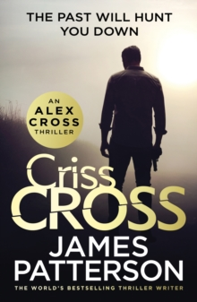 Criss Cross : (Alex Cross 27), Hardback Book