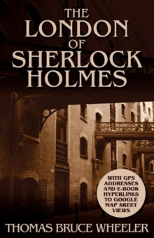 The London of Sherlock Holmes - Over 400 Computer Generated Street Level Photos, Paperback Book