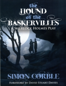 The Hound of the Baskervilles: A Sherlock Holmes Play, Paperback / softback Book