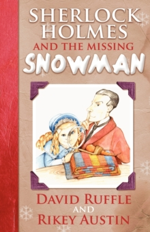 Sherlock Holmes and the Missing Snowman, Paperback Book