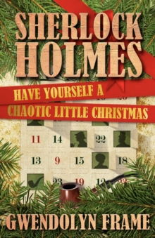 Sherlock Holmes: Have Yourself a Chaotic Little Christmas, Paperback Book