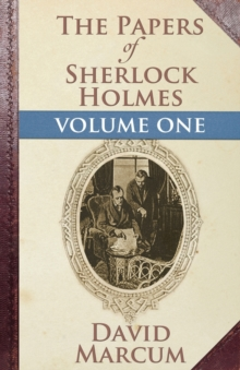 The Papers of Sherlock Holmes: Vol. I, Paperback / softback Book