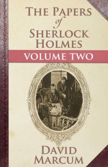 The Papers of Sherlock Holmes: Vol. II, Paperback / softback Book