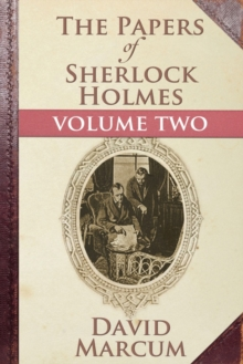 The Papers of Sherlock Holmes Volume II, EPUB eBook