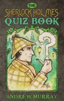 The Sherlock Holmes Quiz Book, Paperback Book