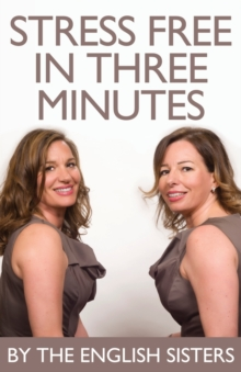 Stress Free in Three Minutes, Paperback / softback Book