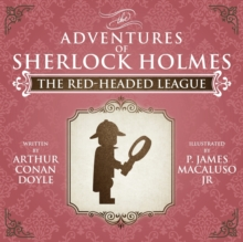 The Red-Headed League - The Adventures of Sherlock Holmes Re-Imagined, Paperback Book