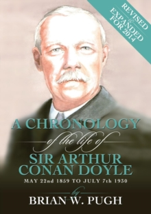 Chronology of Arthur Conan Doyle - Revised 2014 Edition, Paperback / softback Book