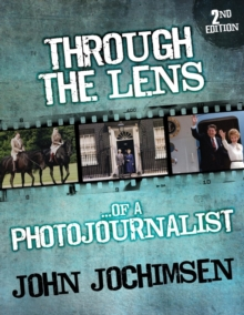 Through the Lens of a Photojournalist, Paperback Book