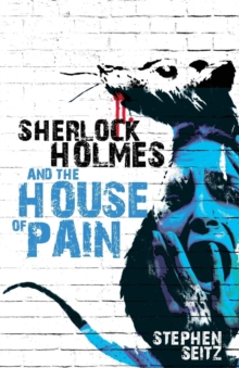 Sherlock Holmes and the House of Pain, Paperback Book