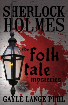 Sherlock Holmes and the Folk Tale Mysteries : Volume 2, Paperback Book