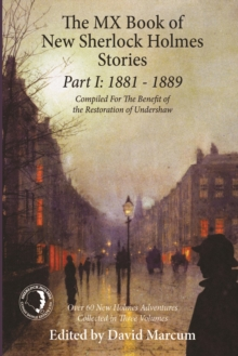 The MX Book of New Sherlock Holmes Stories - Part I : 1881 to 1889, PDF eBook
