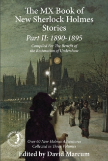 The Mx Book of New Sherlock Holmes Stories Part II: 1890 to 1895, Paperback / softback Book