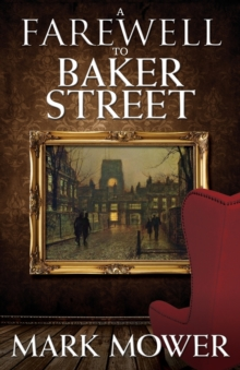 A Farewell to Baker Street, Paperback / softback Book