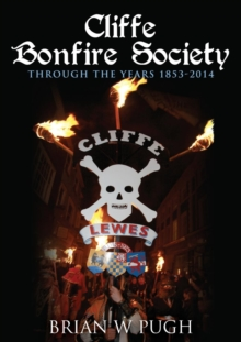 Cliffe Bonfire Society Through the Years, Paperback / softback Book