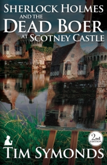 Sherlock Holmes and the Dead Boer at Scotney Castle, Paperback Book