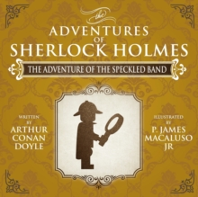 The Adventure of the Speckled Band - The Adventures of Sherlock Holmes Re-Imagined, Paperback Book
