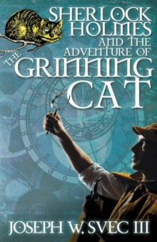 Sherlock Holmes and the Adventure of the Grinning Cat, Paperback Book
