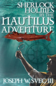 Sherlock Holmes in the Nautilus Adventure, Paperback Book