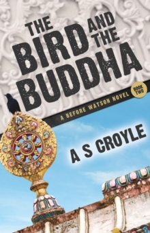 The Bird and the Buddha - A Before Watson Novel - Book Two, Paperback / softback Book