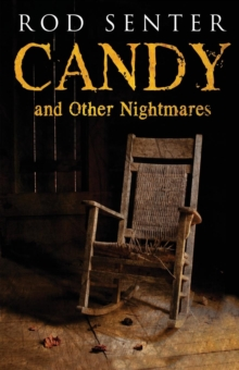 Candy and Other Nightmares, Paperback Book