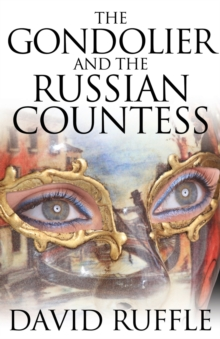 The Gondolier and the Russian Countess, Paperback Book