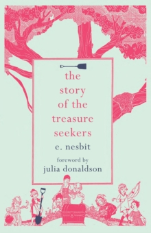 The Story of the Treasure Seekers, EPUB eBook