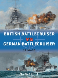 British Battlecruiser Vs German Battlecruiser : 1914-16, Paperback Book