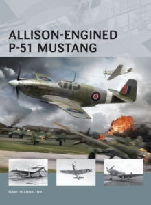 Allison-Engined P-51 Mustang, Paperback / softback Book