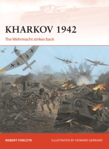 Kharkov 1942 : The Wehrmacht strikes back, EPUB eBook