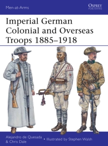 Imperial German Colonial and Overseas Troops 1885 1918, EPUB eBook