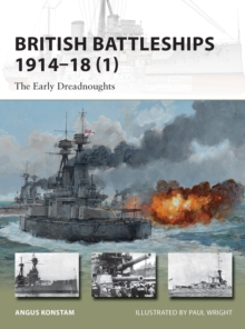 British Battleships 1914 18 (1) : The Early Dreadnoughts, EPUB eBook