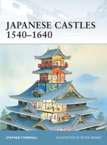 Japanese Castles 1540 1640, EPUB eBook
