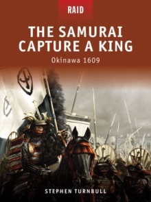 The Samurai Capture a King : Okinawa 1609, EPUB eBook