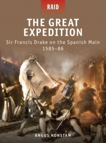 The Great Expedition : Sir Francis Drake on the Spanish Main 1585 86, EPUB eBook