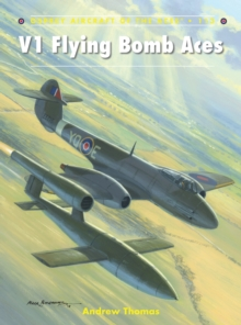 V1 Flying Bomb Aces, Paperback / softback Book