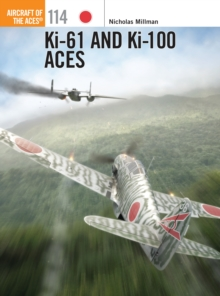 Ki-61 and Ki-100 Aces, Paperback / softback Book